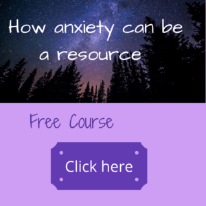 Feeling anxious and afraid?  Learn how anxiety can be a resource -  link to free online course