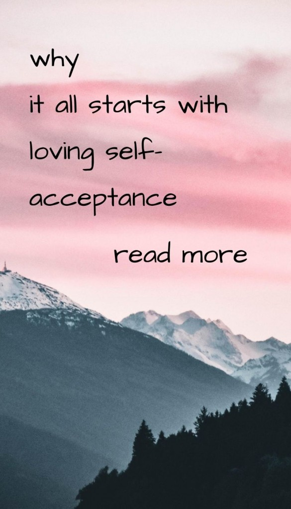 Why it all starts with loving self-acceptance
